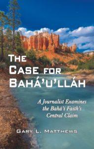 The Case for Baha'u'llah