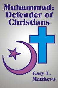 Muhammad: Defender of Christians
