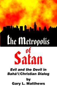The Metropolis of Satan